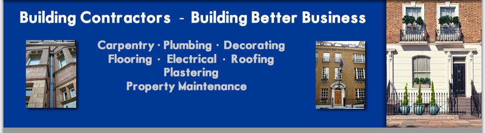 building contractors building better business carpentry plumbing decoarting flooring electrical roofing plastering property maintenance